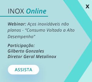 INOX Online - Webinar: Aços Inoxidáveis não planos - 'Consumo voltado a alto desempenho'